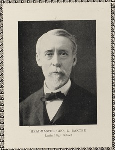 Headmaster Geo. L. Baxter, Latin High School