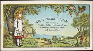 Ayer's Cherry Pectoral, for the cure of coughs, colds, asthma, croup, bronchitis, whooping cough, and consumption.