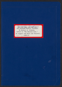 Herbert Brutus Ehrmann Papers, 1906-1970. Sacco-Vanzetti. The Magnetic Point and the Morelli Evidence: Early drafts entitled: The Unshakeable Morelli Evidence, 1965. Box 18, Folder 23, Harvard Law School Library, Historical & Special Collections