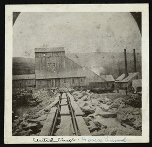 Hoosac Tunnel, its surroundings, workers, and machinery. Central shaft