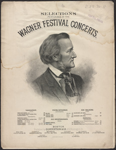 Selections performed at the Wagner festival concerts.