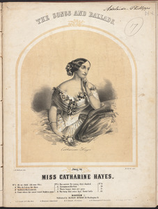 The songs and ballads, sung by Miss Catherine Hayes