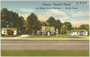 Aroma Tourist Court, on Wilbur Cross Highway, Berlin, Conn.