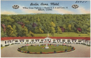 Berlin Arms Motel, Wilbur Cross Highway -- Routes U.S. 5 and Conn. 15, Berlin, Conn.