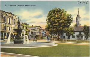 P.T. Barnum Fountain, Bethel, Conn.