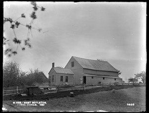 Wachusett Reservoir, James Moran's house and barn, on the easterly side of Sterling Street, from the northeast, West Boylston, Mass., May 19, 1898
