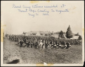 Grand Army Veterans assembled at Mount Hope Cemetery, So. Weymouth May 30 1880
