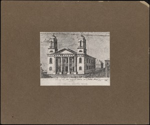 East view of the new meeting house in Hollis Street, Boston. Second meeting house