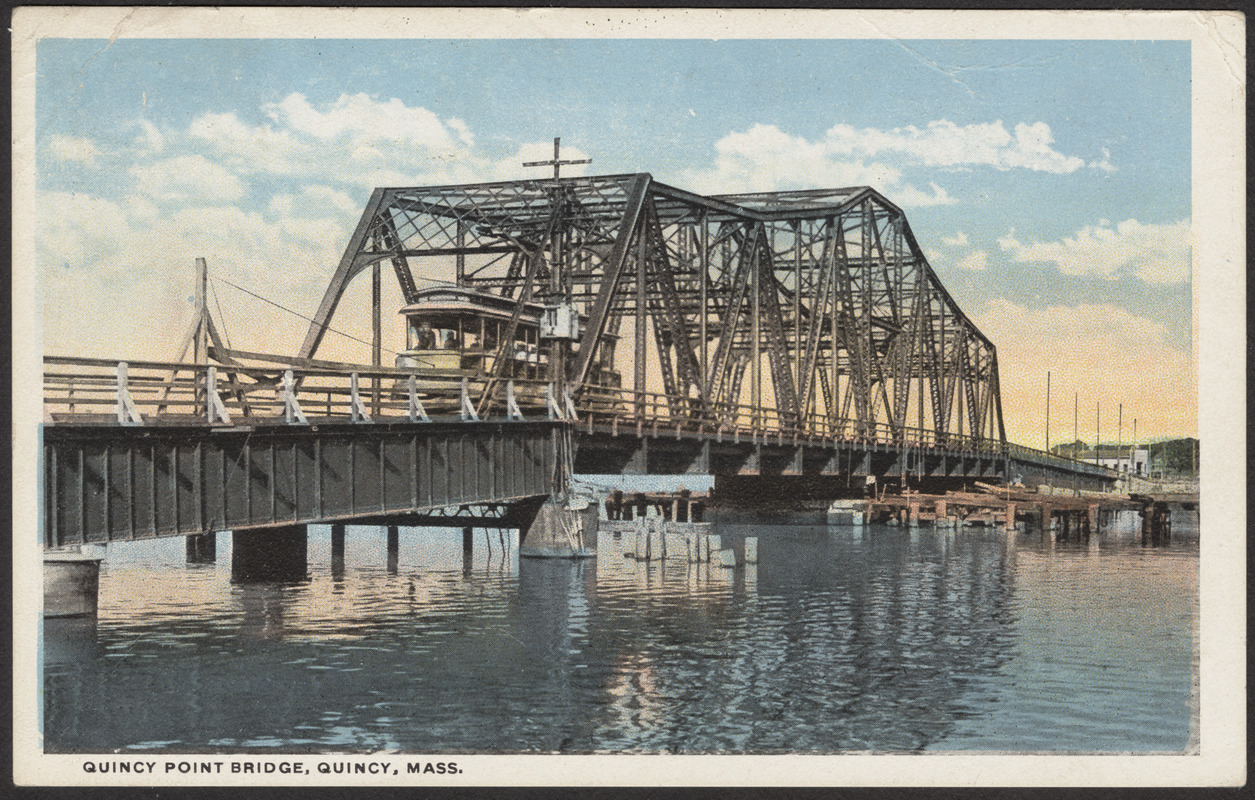 Quincy Point Bridge, Quincy, Mass.