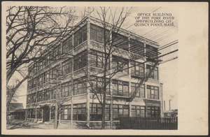Office building of the Fore River Shipbuilding Co., Quincy Point, Mass.