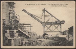 75 ton gantry crane at fitting out dock Fore River Shipyard, Quincy Point, Mass.