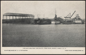 The shipyard from Weymouth, Fore River, Quincy, Mass., U.S.A.