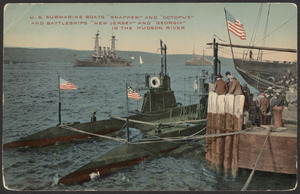 "U.S. submarine boats ""Snapper"" and ""Octopus"" and battleships ""New Jersey"" and ""Georgia"" in the Hudson River"