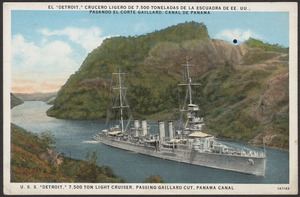 "U.S.S. ""Detroit,"" 7,500 ton light cruiser, passing Gaillard Cut, Panama Canal"