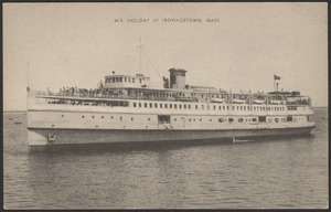 M.S. Holiday at Provincetown, Mass.