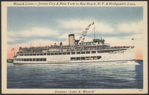 "Meseck Lines- Jersey City & New York to Rye Beach, N.Y. & Bridgeport, Conn., steamer ""John A. Meseck"""