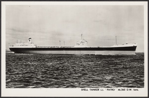 "Shell Tanker S.S. ""Patro"" 46,360 D.W. tons"