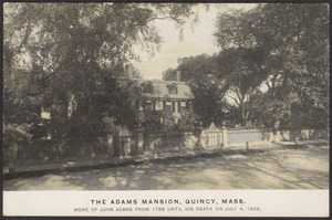 Adams mansion home of John Adams 1788-1826