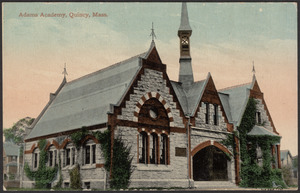 Adams Academy, Quincy, Mass.