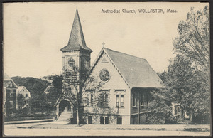Methodist Church, Wollaston, Mass