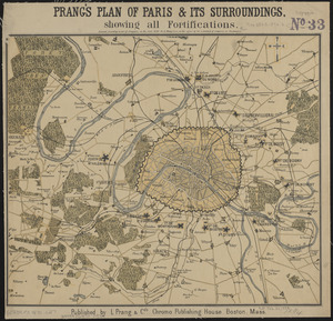 Prang's plan of Paris & its surroundings, showing all fortifications
