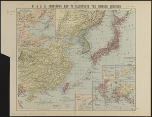 W. & A.K. Johnston's map to illustrate the Chinese question