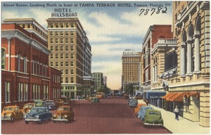 Street scene, looking north in front of Tampa Terrace Hotel, Tampa, Florida