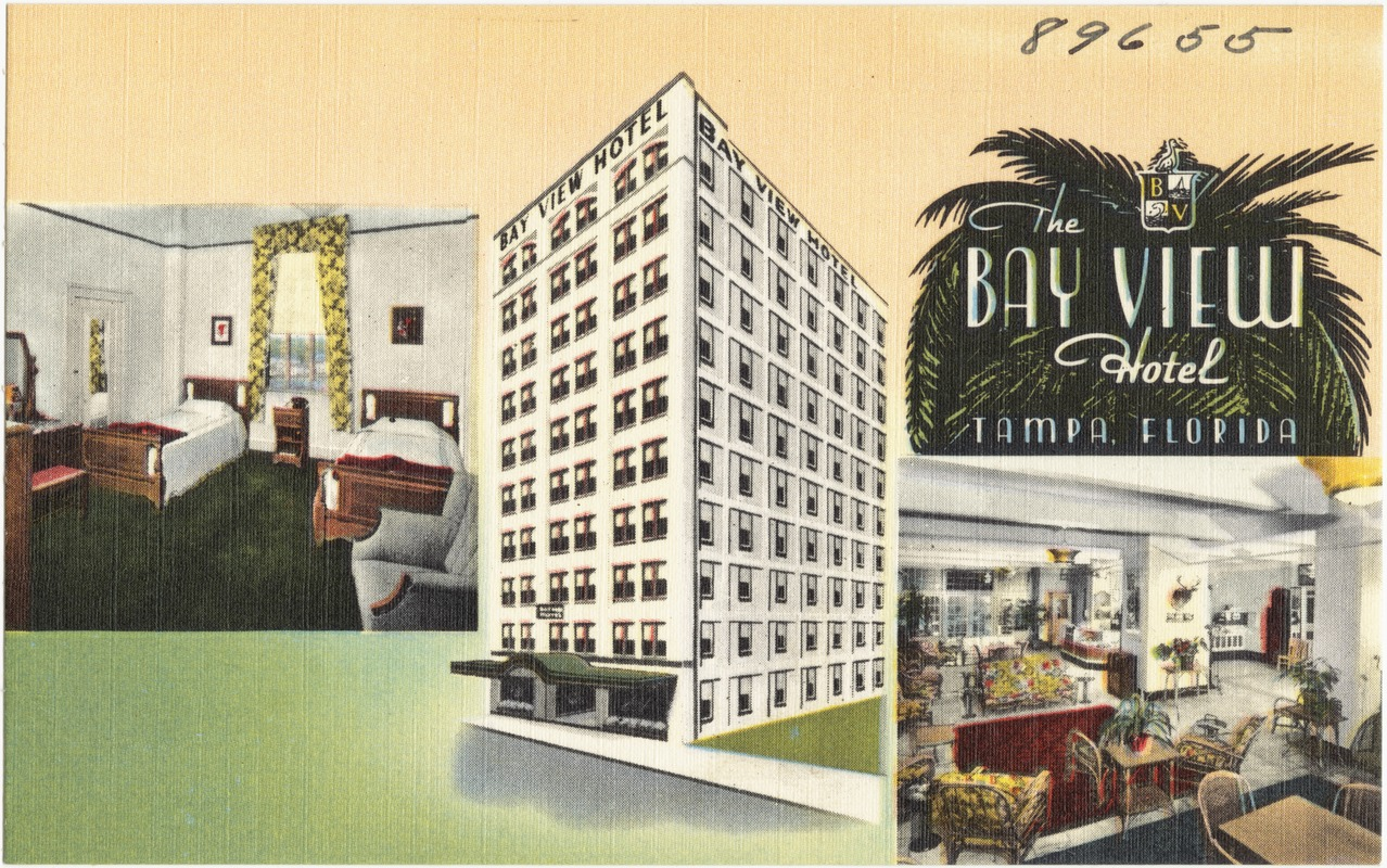 The Bay View Hotel, Tampa, Florida