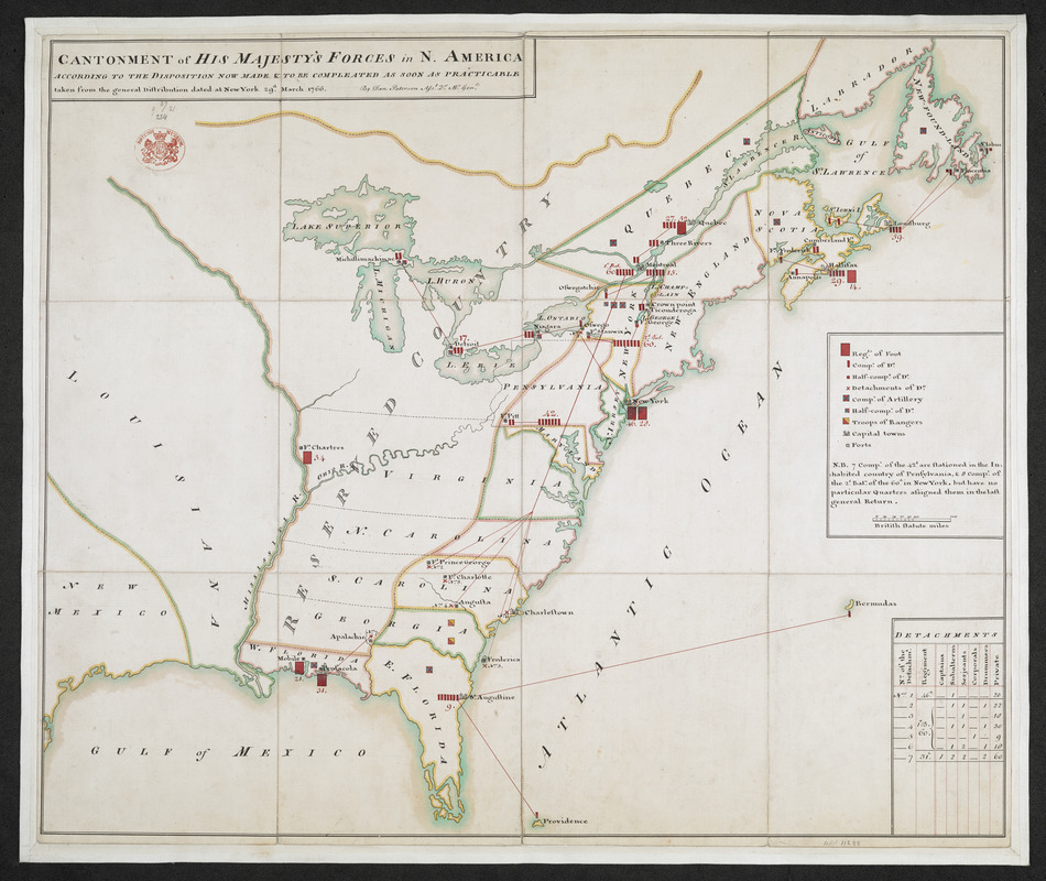 CANTONMENT of HIS MAJESTY'S FORCES in N. AMERICA ACCORDING TO THE DISPOSITION NOW MADE & TO BE COMPLETED AS SOON AS PRACTICABLE taken from the general Distribution dated at New York 29.th March 1766