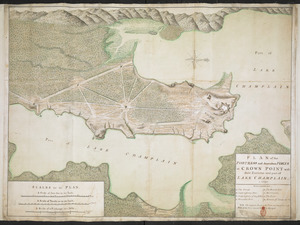 PLAN of the FORTRESS and dependant FORTS at CROWN POINT with their Environs and part of LAKE CHAMPLAIN. 1759