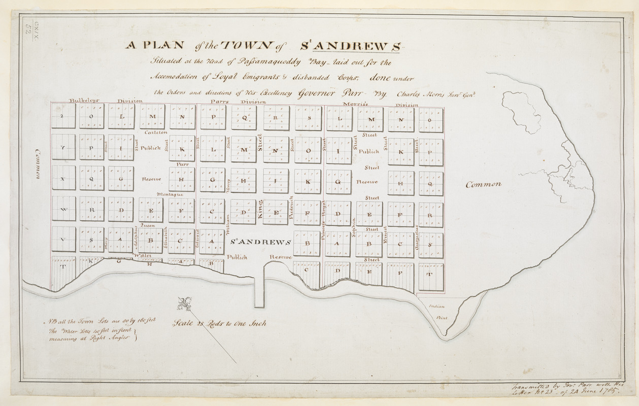 A PLAN of the TOWN of St ANDREWS Situated at the Head of Passamaquoddy Bay-laid out for the Accomodation of Loyal Emigrants & disbanded Corps