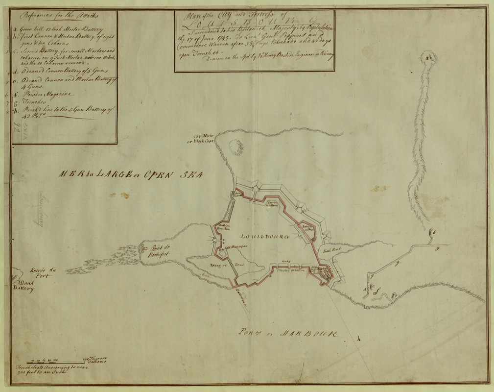 Plan of the City and Fortress of LOUISBOURG Surrendered to his Britanick Majesty by Capitulation the 17 June 1745. to Lieut. Genl. Pepperel and Commodore Warren after 55 Days Blockade and 42 days open Trenches