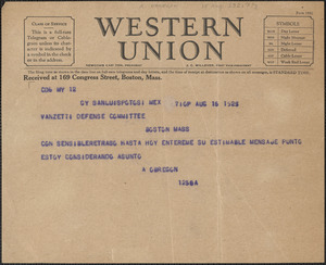 A. Obregon telegram, in Spanish, to Sacco-Vanzetti Defense Committee, San Luis Potosí, Mexico, August 15, 1927