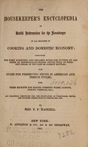 The housekeeper's encyclopedia of useful information for the housekeeper in all branches of cooking and domestic economy ...