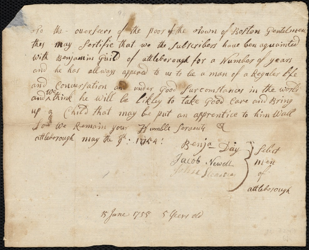 Document of indenture: Servant: Camell [Cambell], William. Master: Guild, Benjamin. Town of Master: Attleboro. Selectmen of the town of Attleboro autograph document signed to the Overseers of the Poor of Boston: Endorsement Certificate for Benjamin Guild.