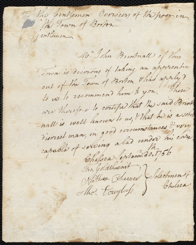 Document of indenture: Servant: Townsend, William. Master: Brintnall, John. Town of Master: Chelsea. Selectmen of the town of Chelsea autograph document signed to the Overseers of the Poor of the town of Boston: Endorsement Certificate for John Brintnall.