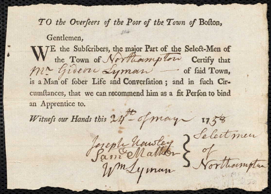 Document of indenture: Servant: Ervin, Joseph. Master: Lyman, Gideon. Town of Master: Northampton. Selectmen of the town of Northampton autograph document signed to the Overseers of the Poor of the town of Boston: Endorsement Certificate for Gideon Lyman.