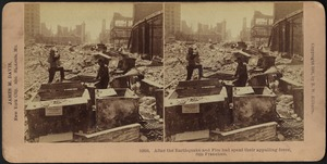 After the earthquake and fire had spent their appalling force, San Francisco
