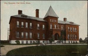 City Hospital, Fall River, Mass.