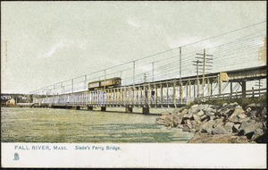 Fall River, Mass. Slade's Ferry Bridge