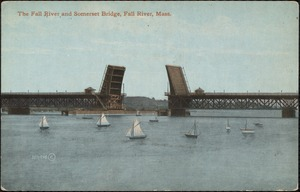The Fall River and Somerset Bridge, Fall River, Mass.