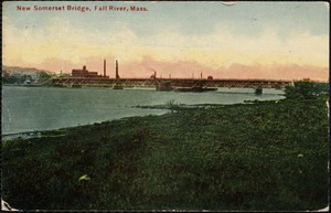 New Somerset Bridge, Fall River, Mass.
