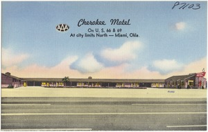 Cherokee Motel, on U.S. 66 & 69, at city limits north -- Miami, Okla.