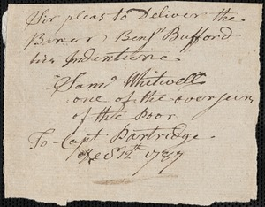 Document of indenture: Servant: Buffard, Benjamin. Master: Boyes, John. Town of Master: Rutland. Overseer of the poor Sam'l Whitwell of the town of Boston autograph note signed to Capt. Partridge.