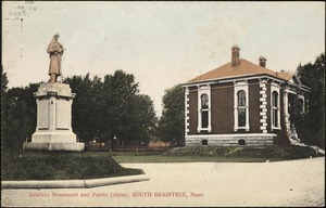 Soldiers Monument and public library, South Braintree, Mass.