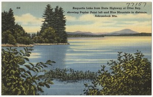Raquette Lake from State Highway at Otter Bay, showing Poplar Point left and Blue Mountain in distance, Adirondack Mts.