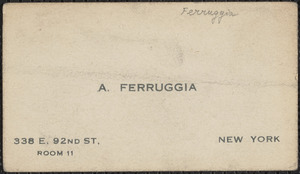 A. Ferruggia business card, New York, N. Y., [1921-1927]