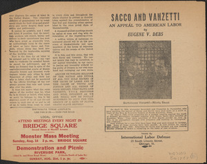 Eugene V. Debs printed leaflet, Chicago, Ill., [August 1927]: Sacco and Vanzetti, an appeal to American labor