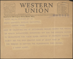 A. Harry Robot telegram to Sacco-Vanzetti Defense Committee, New York, N. Y., August 25, 1927