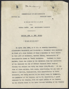 Sacco-Vanzetti Case Records, 1920-1928. Prosecution Papers. Decision on Motion for New Trial, n.d. Box 25, Folder 12, Harvard Law School Library, Historical & Special Collections